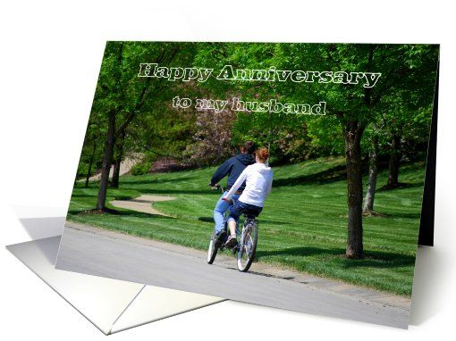 Tandem Bicycle Happy Anniversary Husband card http://www.greetingcarduniverse.com/anniversary-wedding-cards/for-husband/general/tandem-bicycle-happy-anniversary-husband-609574?gcu=42967840600