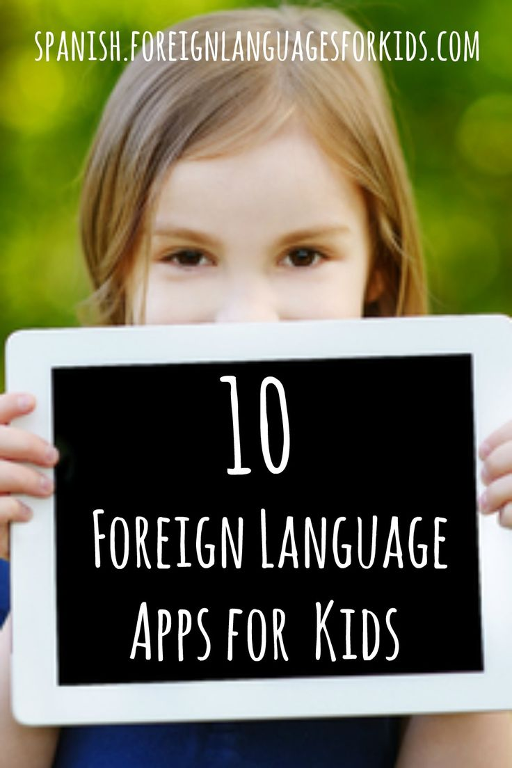 They love learning on tablets and other devices. This could be one of the easiest ways to teach our children a foreign language. Let's explore some of the best foreign language apps for kids.