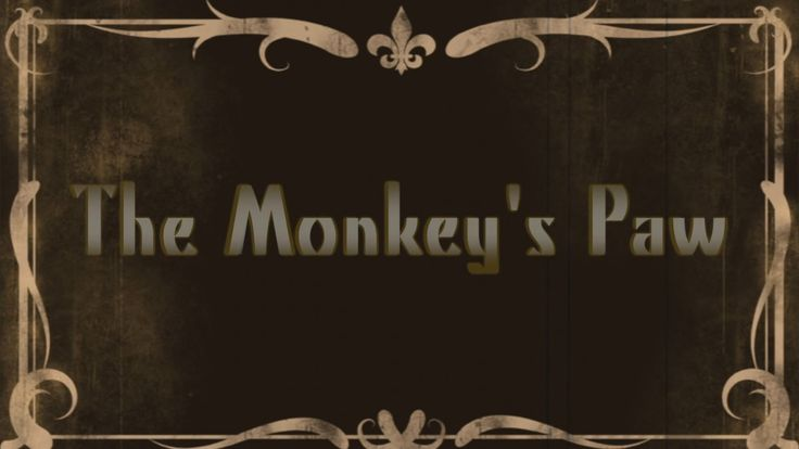 """""""The Monkey's Paw"""" Lesson Plans, Summary, Analysis, and More 