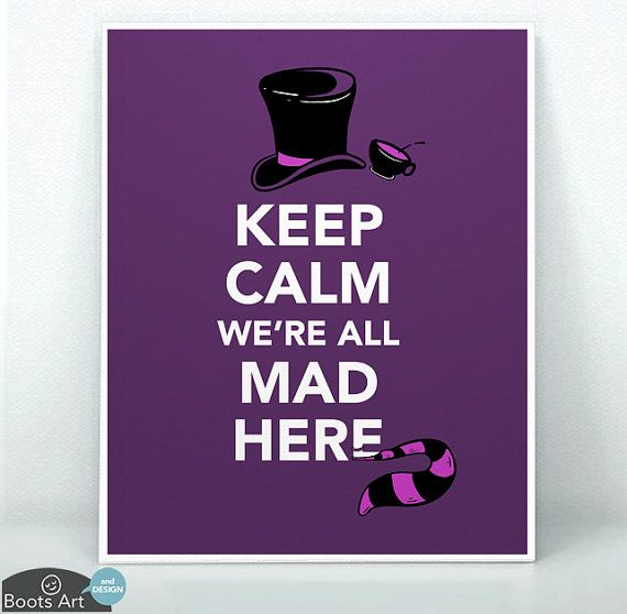 """""""Keep Calm We're All Mad Here"""" Alice in Wonderland art print or note card.   A Mad Hatter Tea Party Cheshire Cat quote."""