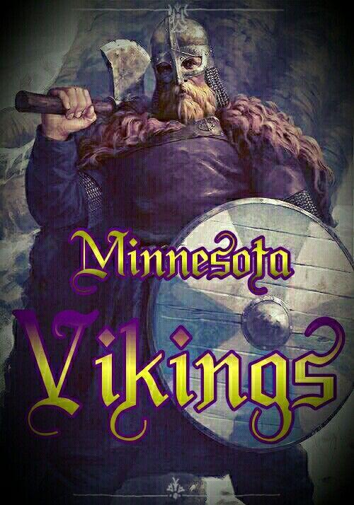 Minnesota Vikings!                                                       …