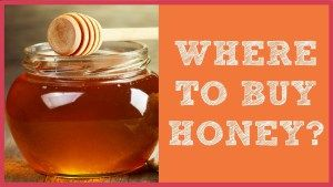 where to buy honey - How To Spot Real From Fake Honey