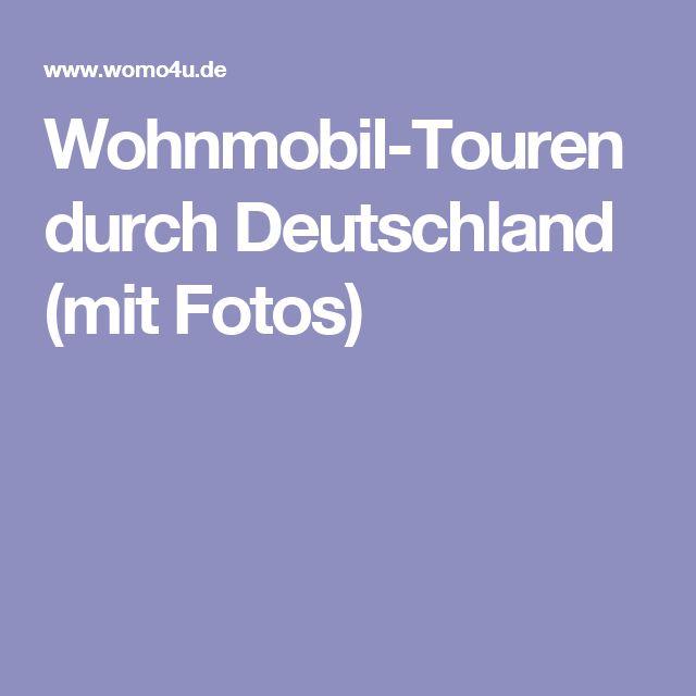 Wohnmobil-Touren durch Deutschland (mit Fotos)