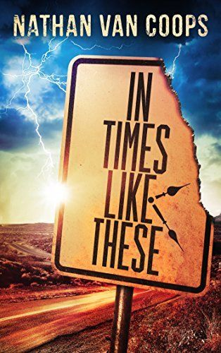 In Times Like These by Nathan Van Coops