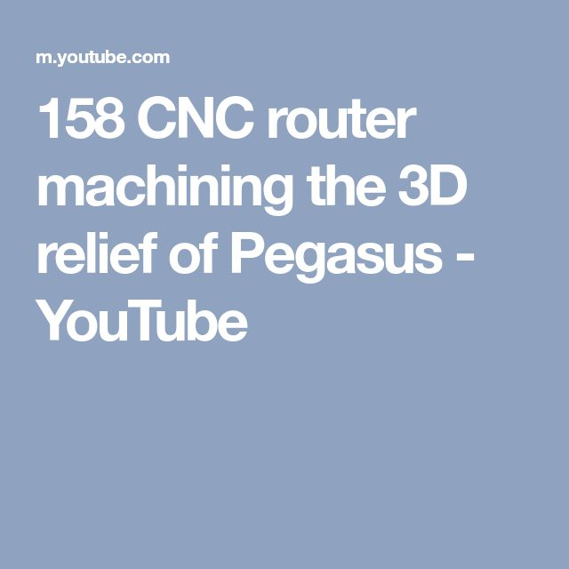 158 CNC router machining the 3D relief of Pegasus - YouTube