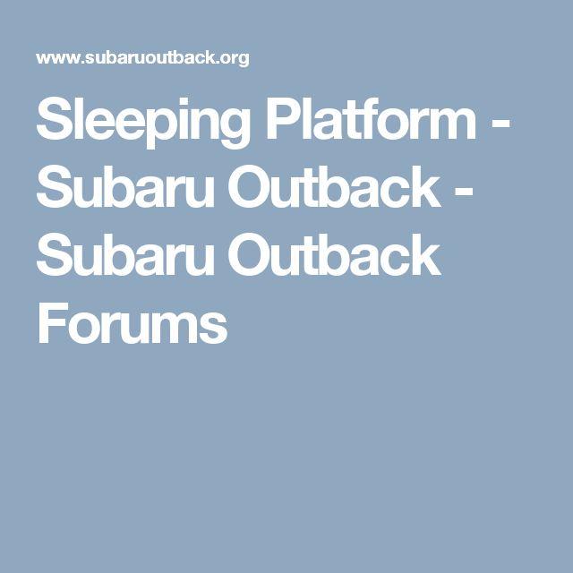 The 56 best subaru repairs images on pinterest subaru car sleeping platform subaru outback subaru outback forums fandeluxe Images