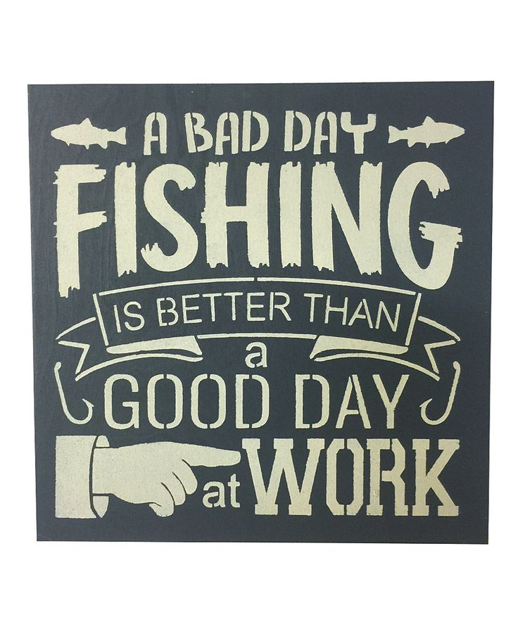 Look at this #zulilyfind! 'A Bad Day Fishing' Wall Art by Sara's Signs #zulilyfinds