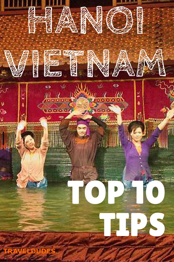 Top 10 Things To Do in Hanoi, Vietnam | Travel Dudes Social Travel Community