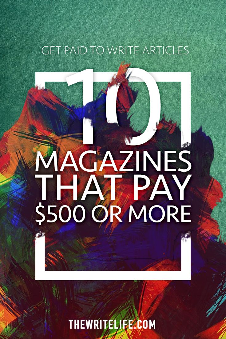 17 best ideas about get paid to writing jobs earn get paid to write articles 10 magazines that pay 500 or more