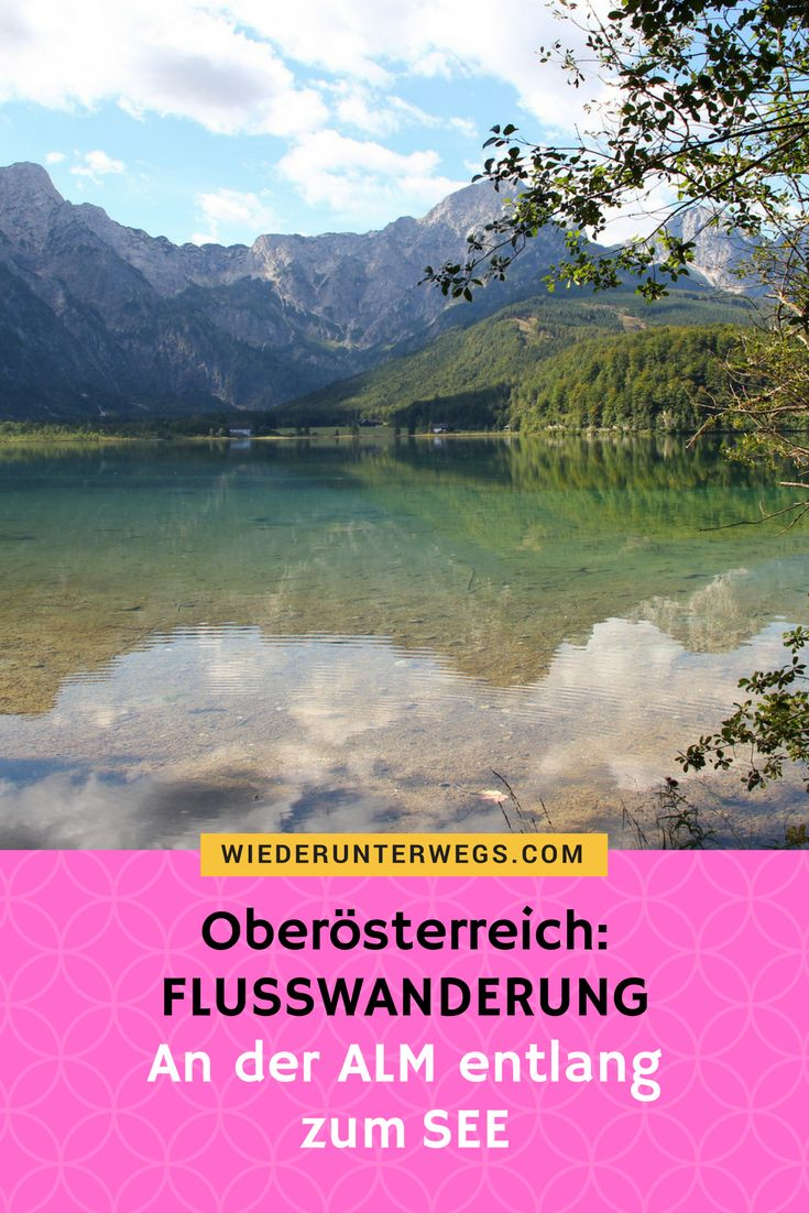 One of the most beautiful hikes with a dog in Upper Austria: Along the ALM to the … – Frau ist Wiederunterwegs
