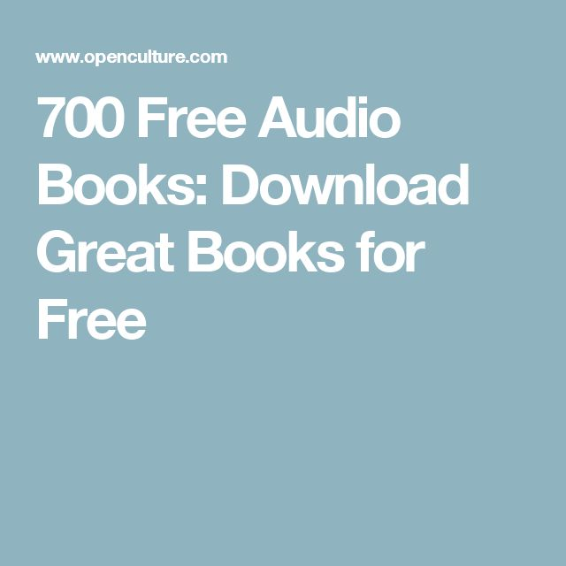 700 Free Audio Books: Download Great Books for Free