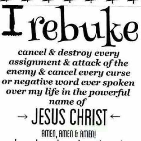 I rebuke, cancel and destroy every assignment & attack of the enemy
