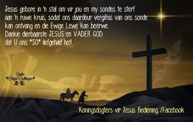 Christelike Boodskappies: Jesus gebore in 'n stal om vir jou en my sondes te...