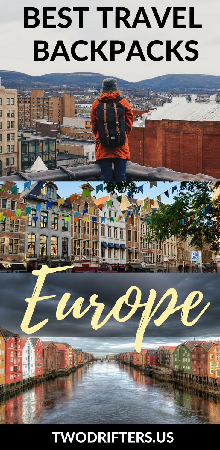 The best travel backpacks for backpacking Europe, for both men and women. Don't travel Europe without one! | Travel packs, travel gear, luggage, carry on backpacks