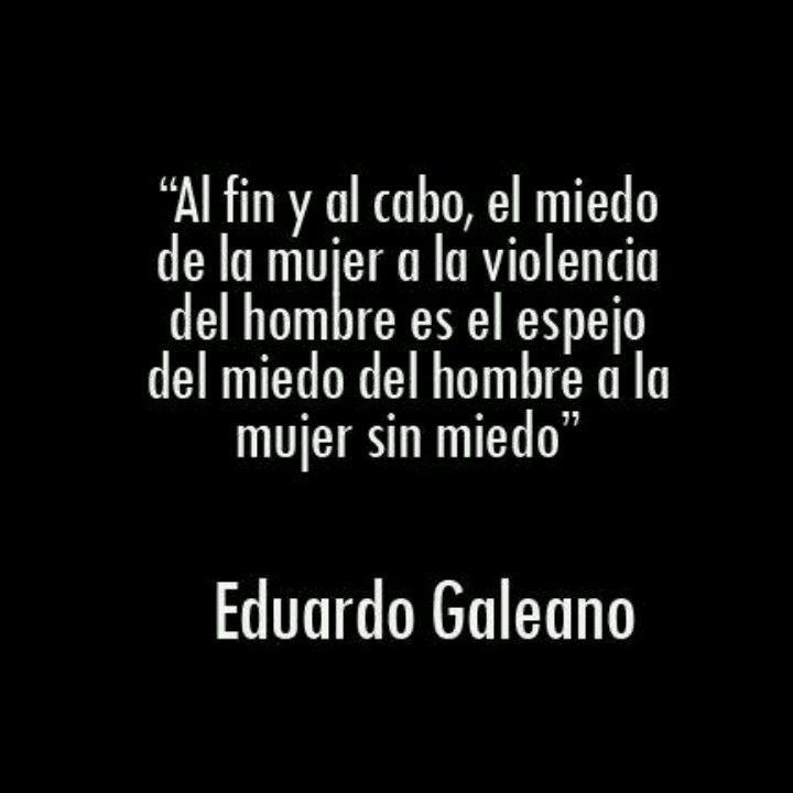 Eduardo galeano always gets it right!