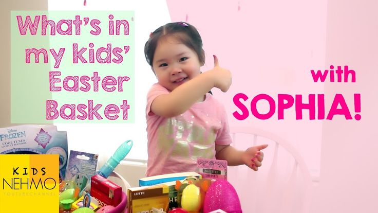 What's in my kids' Easter Basket? With Sophia