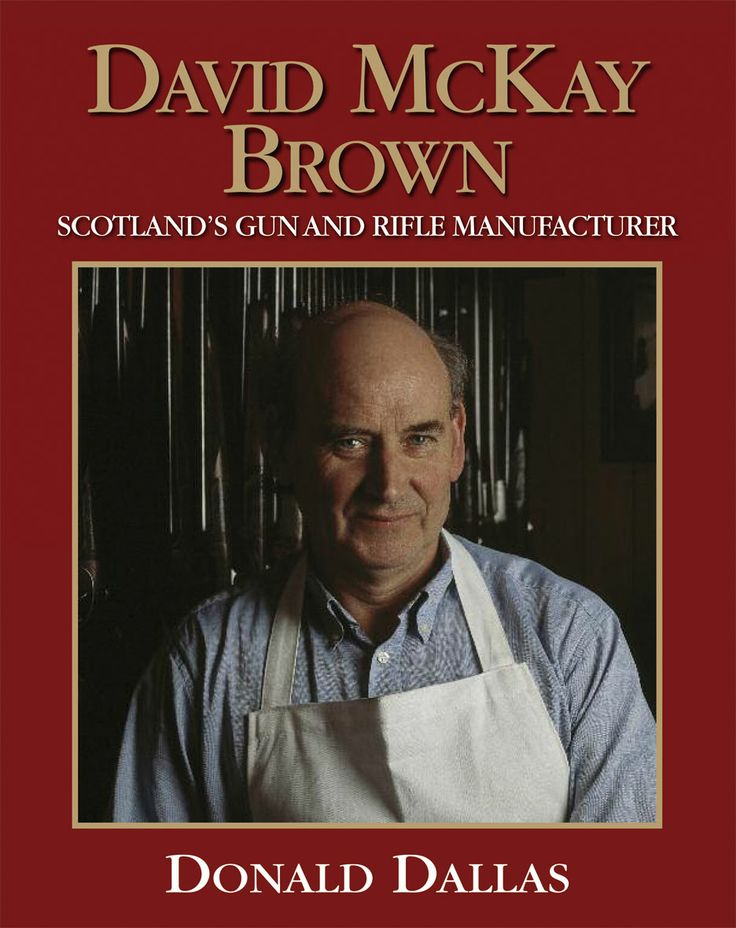 David McKay Brown by Donald Dallas | Quiller Publishing. In 1967 David McKay Brown set up his own business, initially repairing guns. This book documents the history and development of the round action and the new O/U gun, described in detail for the first time. #gun #making #history #trigger #plate #design