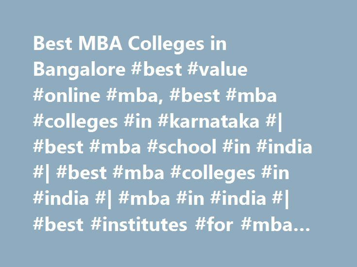 Best MBA Colleges in Bangalore #best #value #online #mba, #best #mba #colleges #in #karnataka #| #best #mba #school #in #india #| #best #mba #colleges #in #india #| #mba #in #india #| #best #institutes #for #mba #in #india http://new-jersey.remmont.com/best-mba-colleges-in-bangalore-best-value-online-mba-best-mba-colleges-in-karnataka-best-mba-school-in-india-best-mba-colleges-in-india-mba-in-india-best-institute/  # MAY I HELP YOU Latest News News Events GIBS formed placement Advisory Board…
