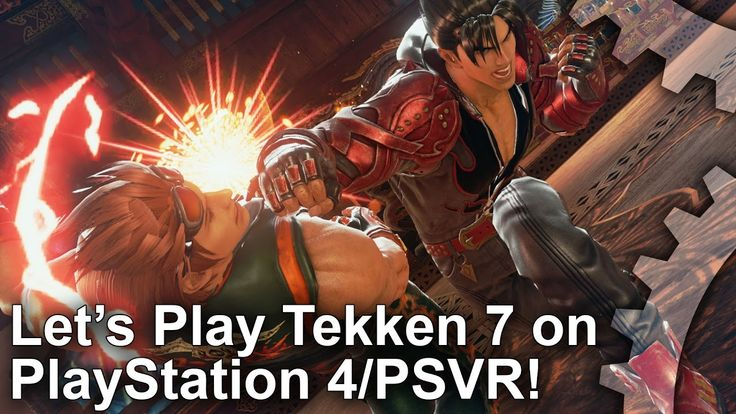 [Video] Let's Play Tekken 7 on PS4 - and PlayStation VR! #Playstation4 #PS4 #Sony #videogames #playstation #gamer #games #gaming