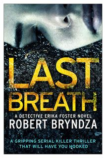 A Bookaholic Swede: #BookReview Last Breath by Robert Bryndza (RobertBryndza) @bookouture