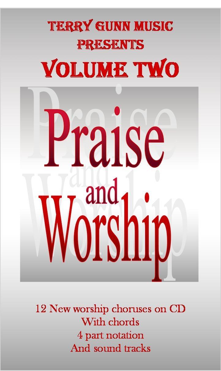Original worship choruses http www gunnsinc com praise__worship_choruses html