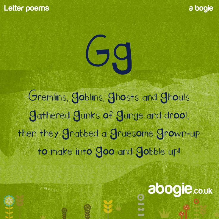 Letter G, nonsense poem - this is quite a tongue twister! Ooh Gg, how tricky you are, both to say and to write! There are two sounds associated with the letter G, the hard sound as in 'gurgle' and the soft sound as in 'giraffe'. It is the hard sound that is hardest to say as it is produced from the back of the throat. It is very similar to 'k' in this respect. Many children may need assistance with making this sound, so it's a good one to watch out for. Have fun gurgling for some practice…