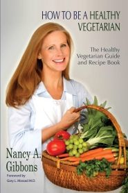 How To Be a Healthy Vegetarian: The Healthy Vegetarian Guide and Recipe Book by Nancy Addison.Loss Healthy, Best Recipe, Nancy Addison, Loss Recipe, Healthy Recipe, Healthy Vegetarian, Eating Healthy, Weights Loss, Recipe Book