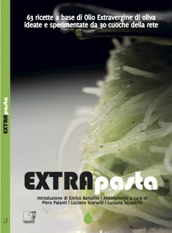 EXTRApasta - 30 cuoche della rete  #ricette #olio #extravergine
