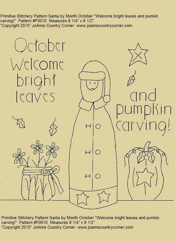 Primitivo Stitchery-patrón rodillo Santa mes octubre