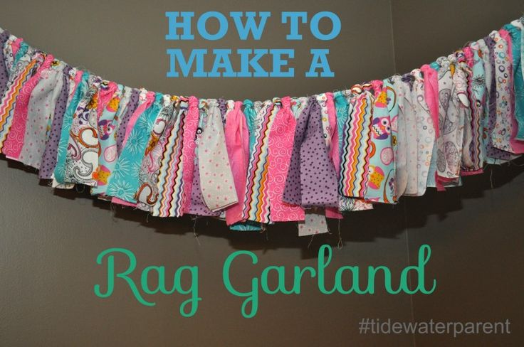 DIY: How To Make A Rag Garland! Super cheap and easy! #tidewaterparent