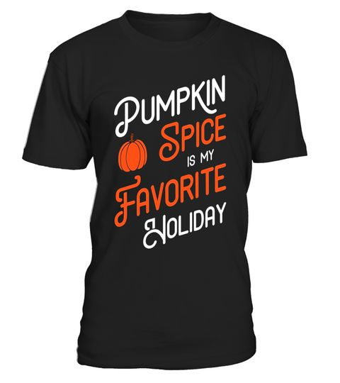 """# Pumpkin Spice is my Favorite Holiday - Halloween T-Shirt .  Special Offer, not available in shops      Comes in a variety of styles and colours      Buy yours now before it is too late!      Secured payment via Visa / Mastercard / Amex / PayPal      How to place an order            Choose the model from the drop-down menu      Click on """"Buy it now""""      Choose the size and the quantity      Add your delivery address and bank details      And that's it!      Tags: If your favorite season…"""