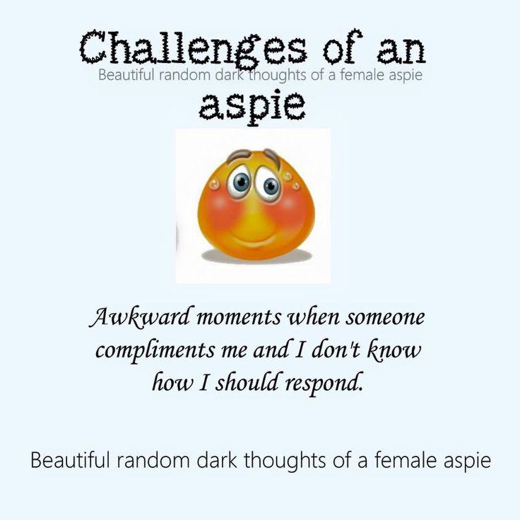 autism aspergers women aspie female traits  https://www.facebook.com/Beautifulrandomdarkthoughtsof3autisticfemales/photos/a.1132180273467723.1073741859.906695276016225/1132175660134851/?type=3&theater