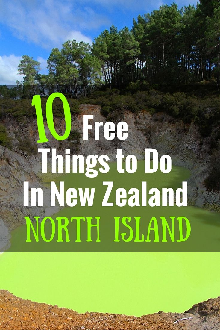 The 10 best free things to do in new zealand north island freeyourmindtravel