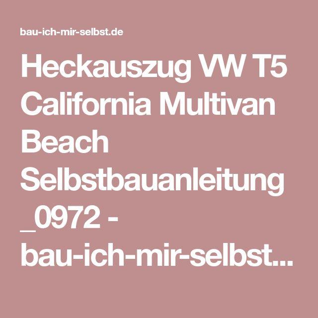 Heckauszug VW T5 California Multivan Beach Selbstbauanleitung _0972 - bau-ich-mir-selbst.de