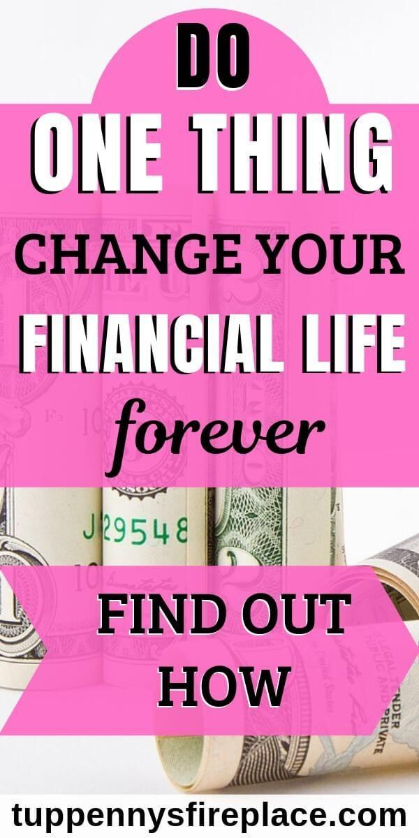 The One Thing That Will Change Your Money Life For Ever