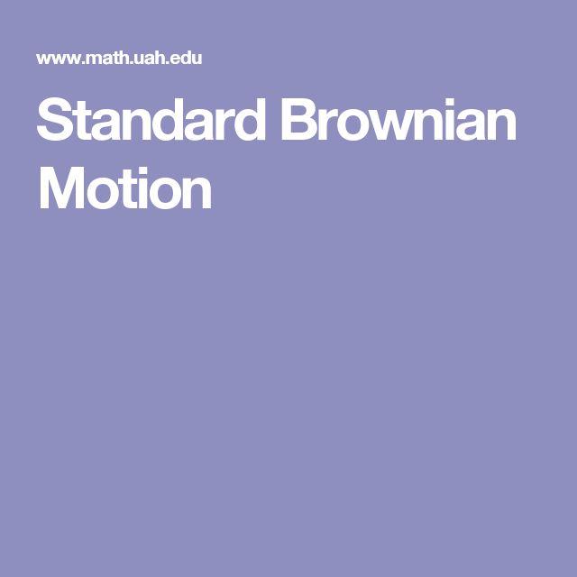Standard Brownian Motion