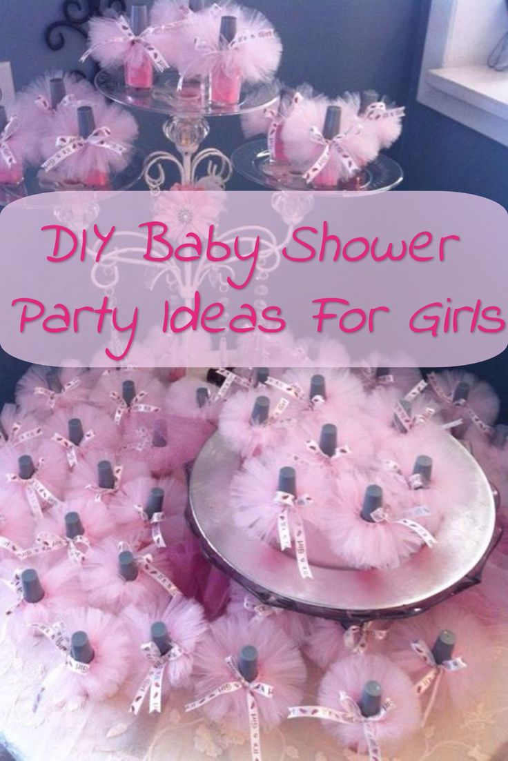 Diy Baby Shower Party Ideas For Girls Baby Shower Favors Girl