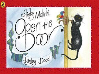 Slinky Malinki Open the Door by Lynley Dodd