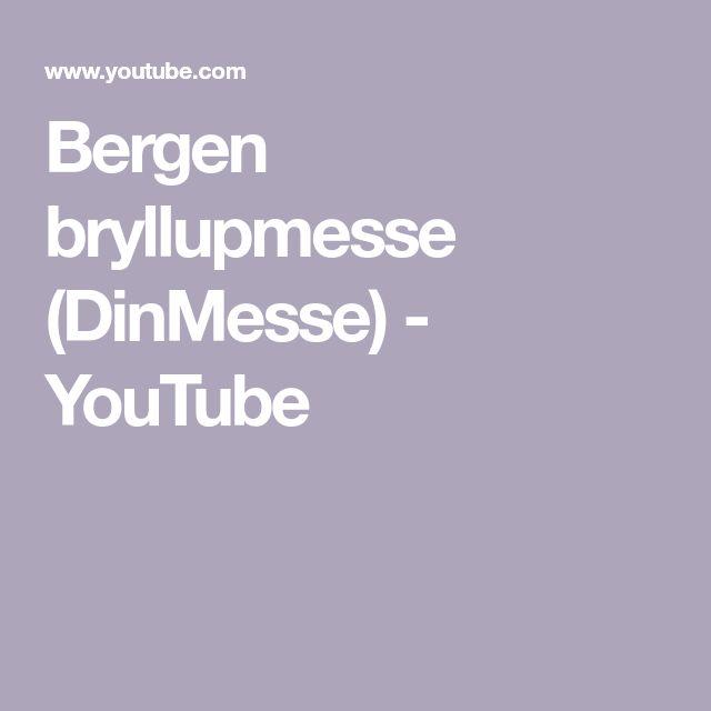 Bergen bryllupmesse (DinMesse) - YouTube
