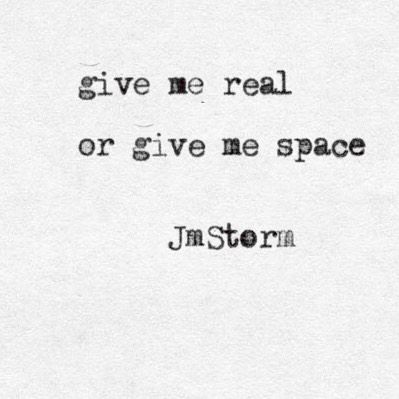 Real  #jmstorm #jmstormquotes  #poetry #instagood #quotes #quoteoftheday #poem #poetic…