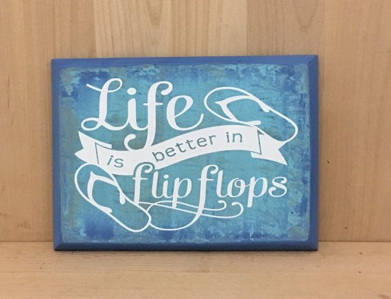 Hey, I found this really awesome Etsy listing at https://www.etsy.com/listing/463217340/flip-flops-wood-sign-beach-sign-life-is