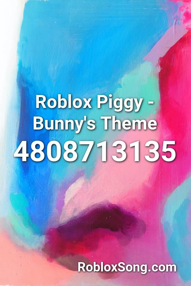 Tem Song Roblox Id Roblox Piggy Bunny S Theme Roblox Id Roblox Music Codes In 2020 Songs Hit The Quan Roblox