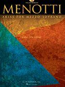 Menotti Arias for Mezzo-Soprano - 8 Arias from 5 Operas