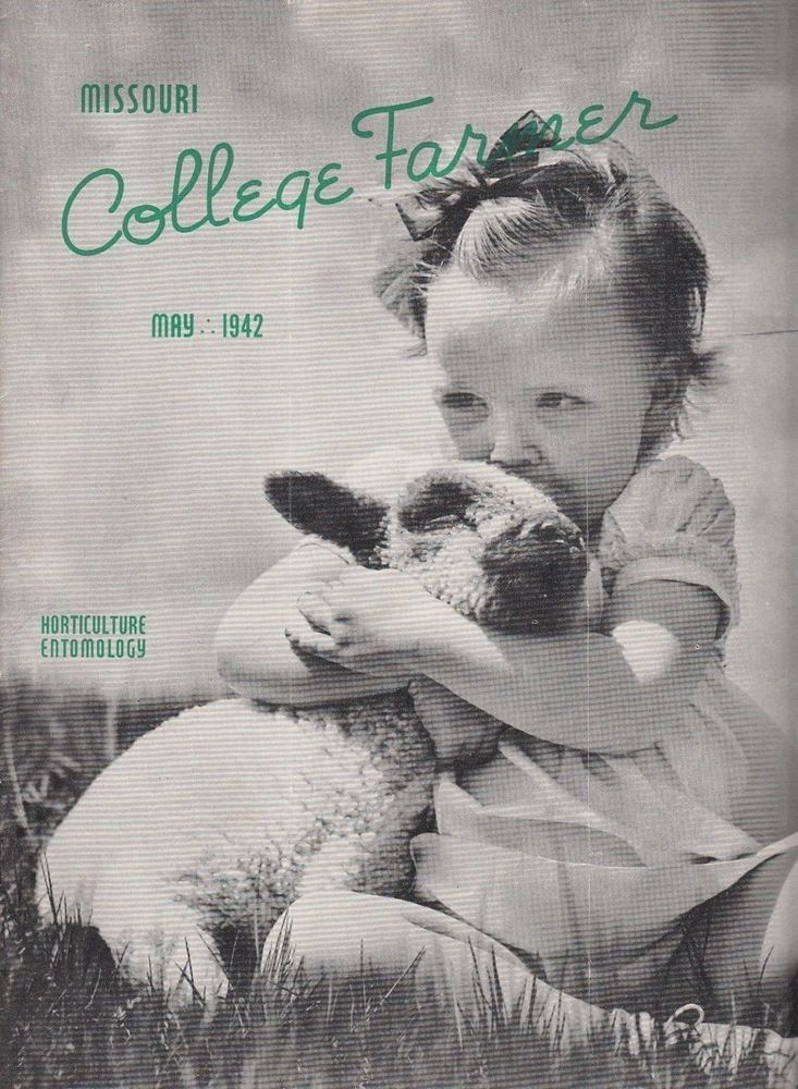 May 1942 University of Missouri College Farmer Magazine Agriculture Articles