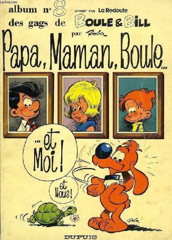 Boule & Bill, Album N° 8, Papa, Maman, Boule... Et Moi