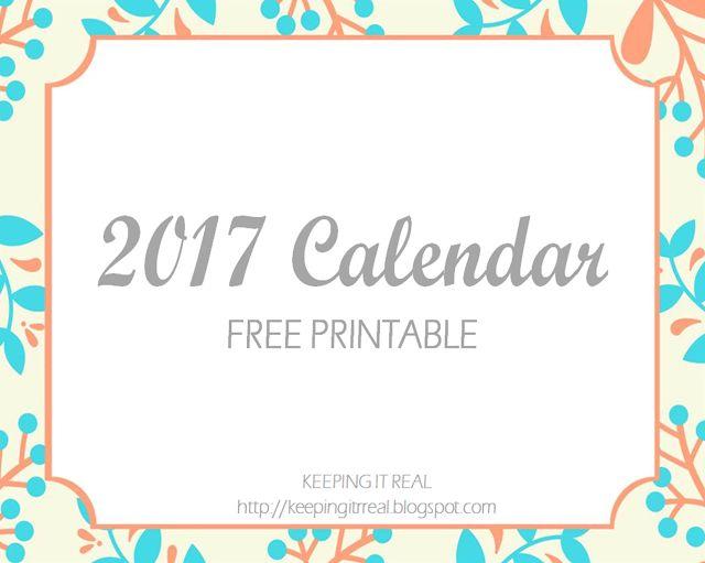 Keeping it Real: 2017 calendar - free printable