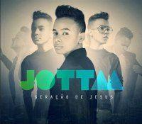 Musicas Gospel de Jotta A – Geração de Jesus