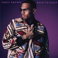 Chris Brown - Back To Sleep (Chopped and Screwed) by DJMDW on SoundCloud