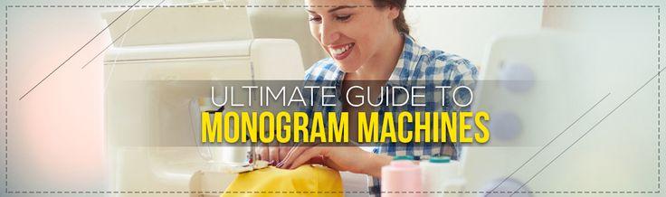 Top Monogram Machines in 2017