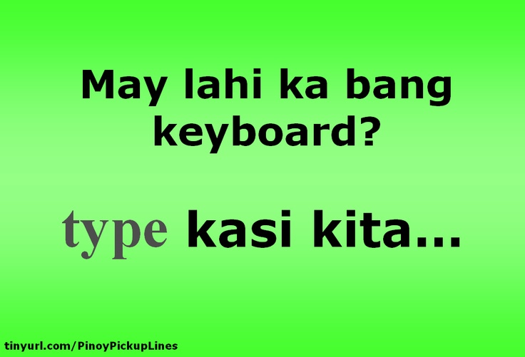 Cheesy Tagalog Pick Up Lines 2012 - The Official Homepage of Carlo Dimaandal